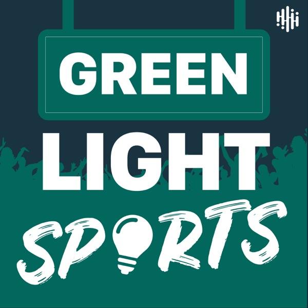 Green Light Sports Podcast