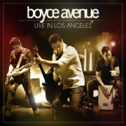 Live in Los Angeles - Boyce Avenue - Boyce Avenue