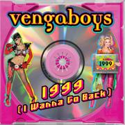 EUROPESE OMROEP | 1999 (I Wanna Go Back) - Vengaboys