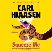 Squeeze Me: A novel (Unabridged)