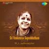 Sri Venkatesa Suprabhatham - Various Artists