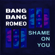 Shame on You - Bang Bang Romeo