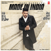 Made In India - Guru Randhawa - Guru Randhawa