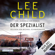 Der Spezialist: Jack Reacher 23 - Lee Child