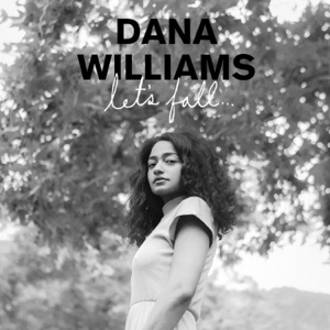 Dana Williams - Slow and Steady