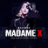 Madonna - Madame X - Music From The Theater Xperience (Live)