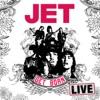 Get Born Live (Bonus Edition), Jet