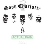 Actual Pain - Good Charlotte