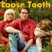 Loose Tooth - Keep On