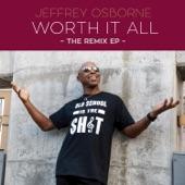 Jeffrey Osborne - Worth It All (Gregg Pagani Remix)