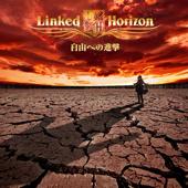 Guren No Yumiya - Linked Horizon