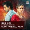 Rahat Fateh Ali Khan - Ishq Hai (Original Score) artwork