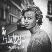 Always - Isak Danielson