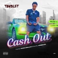 Tayblet - Cash Out - Single