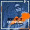 Richie Haley - High On Dreams (feat. Diandra) artwork