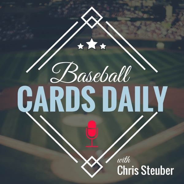 Baseball Cards Daily Podcast