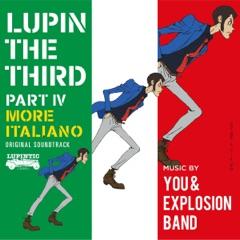 LUPIN THE THIRD, Pt. IV original Soundtrack - MORE ITALIANO