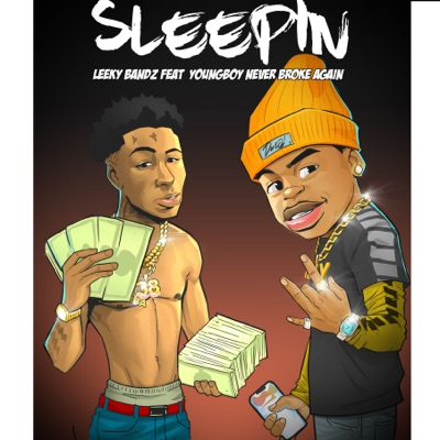 Sleepin (feat. YoungBoy Never Broke Again) - Single MP3 Download