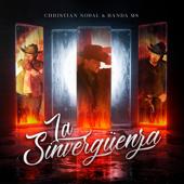 La Sinvergüenza - Christian Nodal & Banda MS de Sergio Lizárraga
