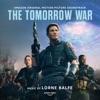 The Tomorrow War (Amazon Original Motion Picture Soundtrack) artwork