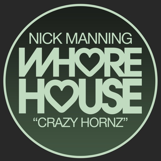Crazy Hornz - Single by Nick Manning
