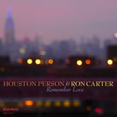 Houston Person, Ron Carter - The Way You Look Tonight