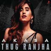 [Download] Thug Ranjha MP3