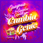 Cumbia A La Gente - Guaynaa & Los Ángeles Azules