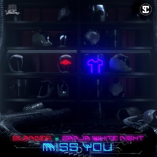 Miss You - Single by SLANDER & Ganja White Night