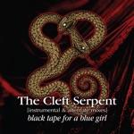 The Cleft Serpent (Instrumental & Alternate Mixes)
