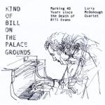Larry McDonough Quartet - We Will Meet Again (Live)