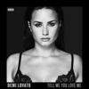 Demi Lovato - Tell Me You Love Me  artwork