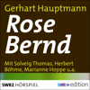 Gerhart Hauptmann - Rose Bernd Grafik
