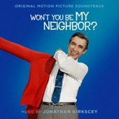 Mister Rogers - Won't You Be My Neighbor?