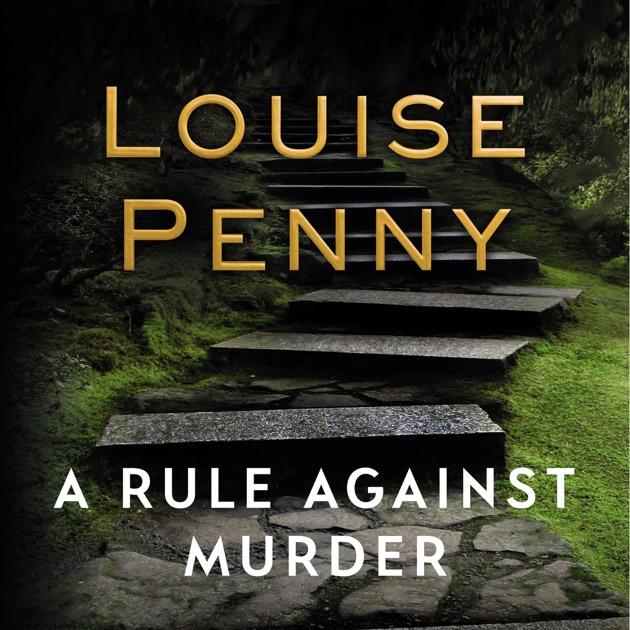 A Rule Against Murder Chief Inspector Gamache Book 4 Unabridged