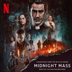 Midnight Mass: S1 (Soundtrack from the Netflix Series)
