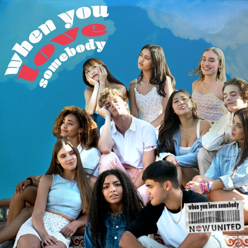 Now United - When You Love Somebody - Single [iTunes Plus AAC M4A]