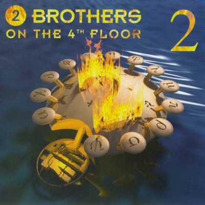 2 - 2 Brothers On The 4th Floor