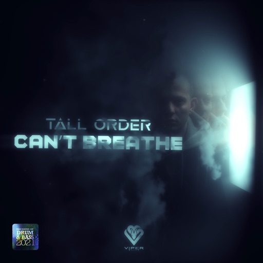 Can't Breathe - Single by Tall Order (UK)
