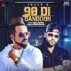 90 Di Bandook with Harj Nagra Single