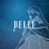 Belle - 心のそばに