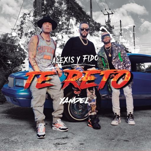 Art for Te Reto by Alexis y Fido & Yandel