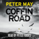 Peter May - Coffin Road (Unabridged)