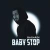 BAGARDI - Baby Stop обложка