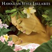 ハワイアン・スタイル・ララバイ - ママと赤ちゃんのための子守歌