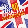 UK Top 40 One-Hit Wonders