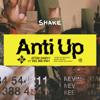 Anti Up, Chris Lake & Chris Lorenzo - Shake artwork