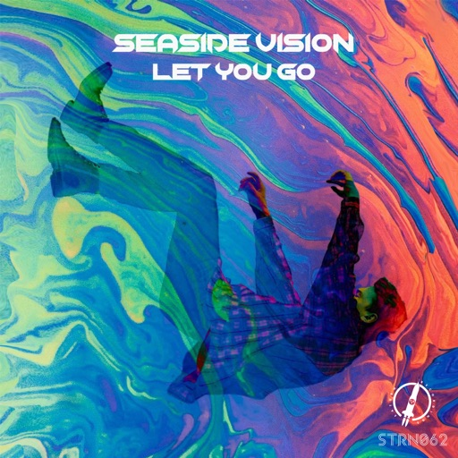 Let You Go - Single by Seaside Vision
