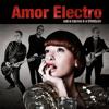 Amor Electro - A Máquina (Acordou) grafismos