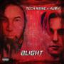 Blight - Tech N9ne & HU$H